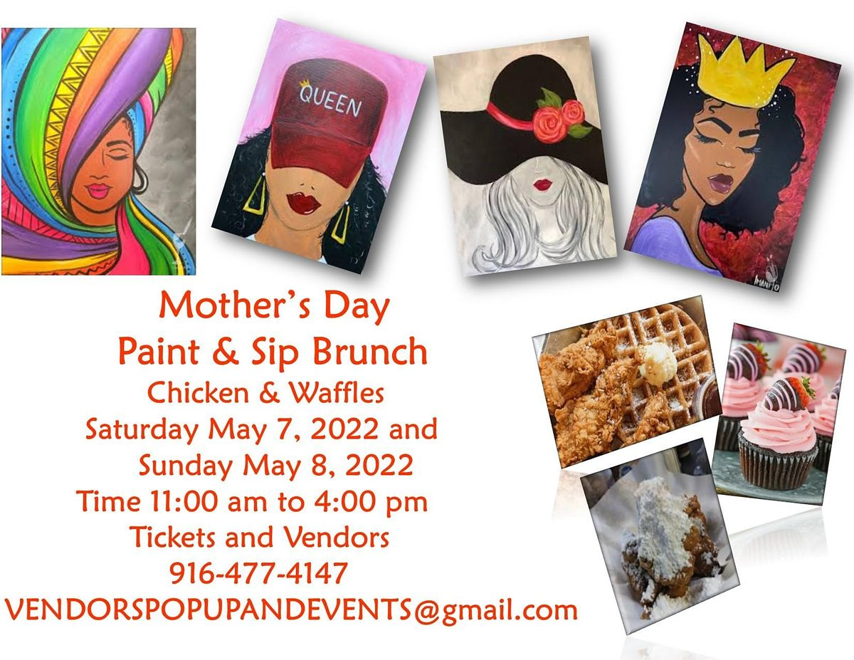 Mother's Day Brunch, Chicken & Waffles, Paint, Mimosa, 7 May   Event in Sacramento   AllEvents.in