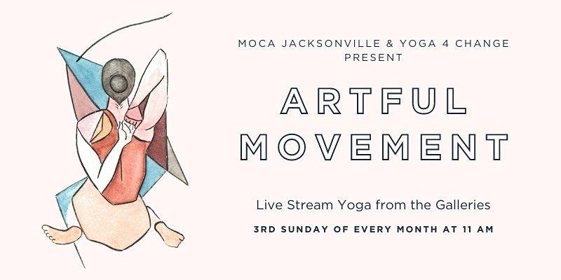MOCA & Yoga 4 Change Present: Artful Movement   Event in Jacksonville   AllEvents.in