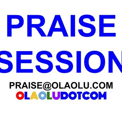WEEKLY PRAISE SESSION