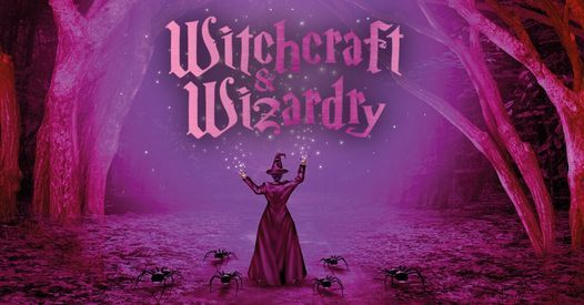 Witchcraft & Wizardry Dublin, 7 August | Event in Dublin | AllEvents.in