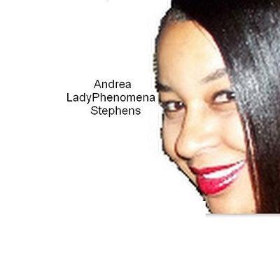 *LadyPhenomena*{Andrea*LadyPhenomena*Stephens}&Company
