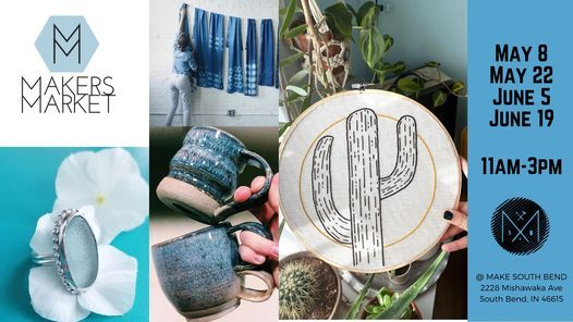 Makers Markets, 19 June | Event in South Bend | AllEvents.in