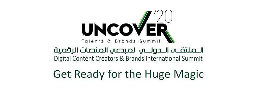 Uncover'20 - Digital Content Creators & Brands International Summit, 28 November   Event in Ad Dawawin