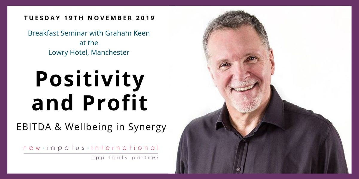 Positivity and Profit EBITDA & Wellbeing in Synergy