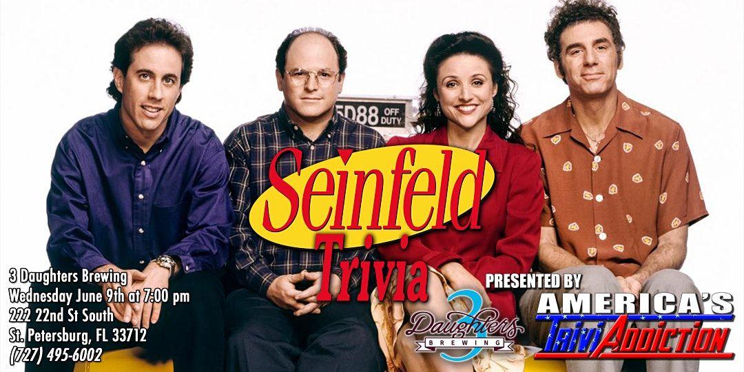 SEINFELD TRIVIA-ONE TICKET PER TEAM, 9 June | Event in St. Petersburg | AllEvents.in