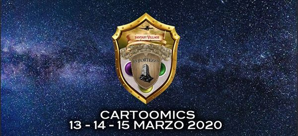 Fantasy Village La Fortezza - Cartoomics 2020