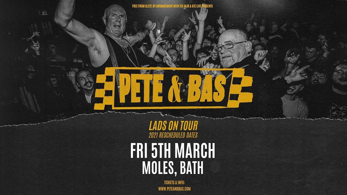 Pete & Bas: Lads on Tour (Moles, Bath), 5 March | Event in Bath | AllEvents.in