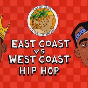 East Coast VS West Coast Hip-Hop