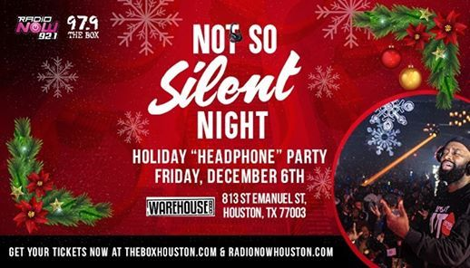 Not So Silent Night Holiday Party