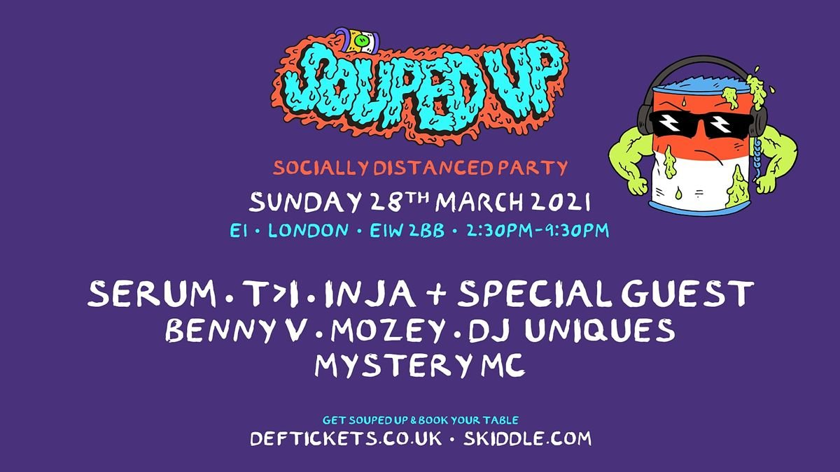 Souped Up - Socially Distanced Party, 28 March   Event in London   AllEvents.in