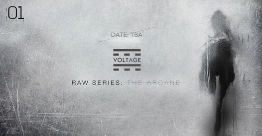 Voltage RAW Series: The Arcane, 5 December | Event in Athens | AllEvents.in