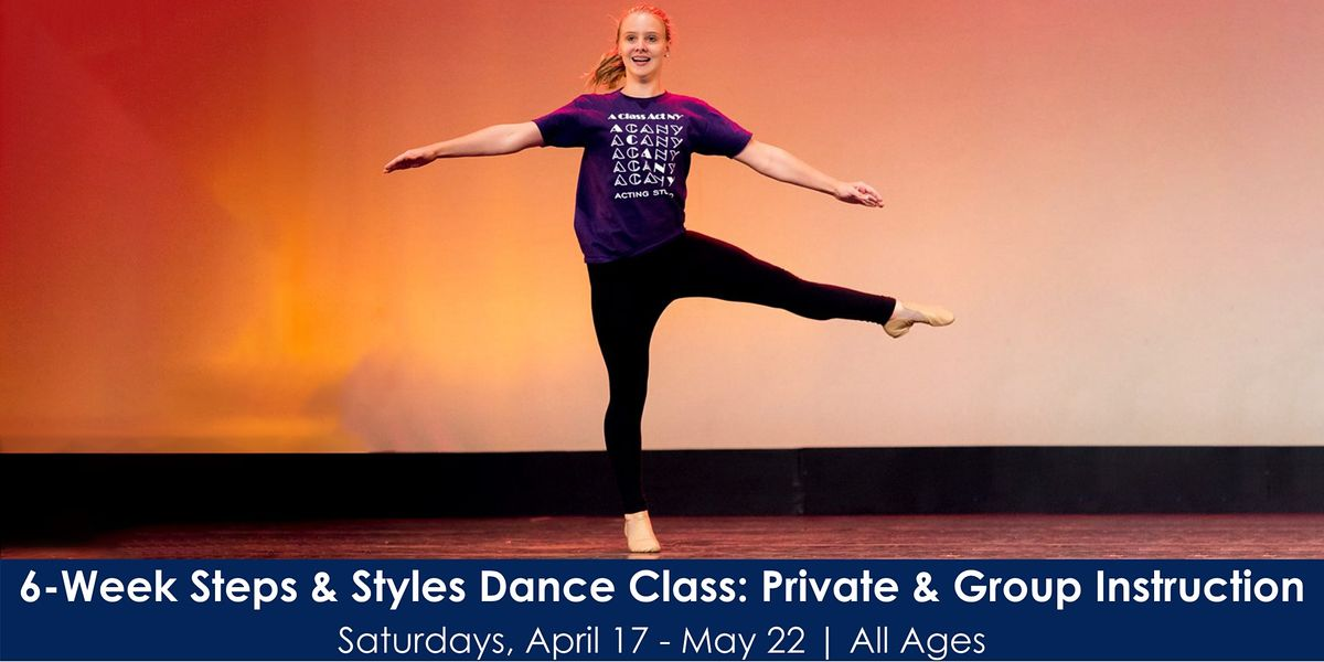 6-Week Steps & Styles Dance Class: Private & Group Instruction | Online Event | AllEvents.in