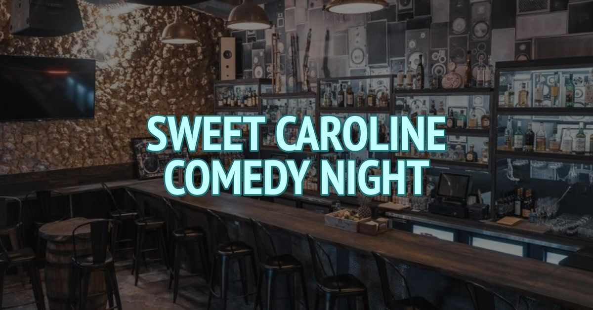 Sweet Caroline Comedy Night | Event in Miami | AllEvents.in
