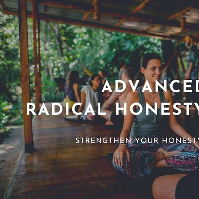 Advanced Radical Honesty Meetup Online