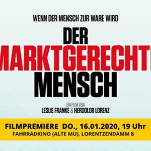Der Marktgerechte Mensch - Filmpremiere in Kiel