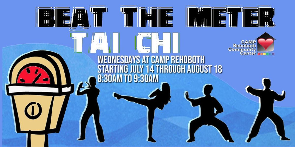 CAMP Rehoboth Beat The Meter Tai Chi - Free Classes! | Event in Rehoboth Beach | AllEvents.in