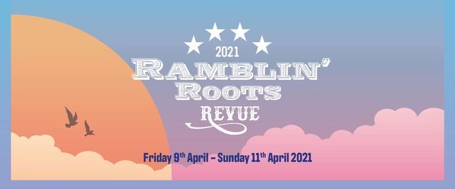 The Ramblin' Roots Revue 2021, 9 April | Event in High Wycombe | AllEvents.in