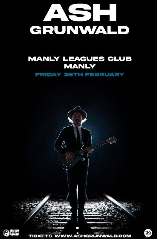Ash Grunwald - (EARLY) Manly Leagues Club | Event in Brookvale | AllEvents.in