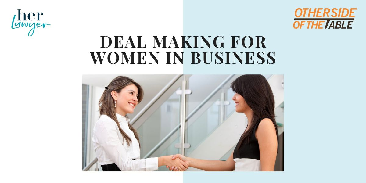 Deal Making for Women in Business