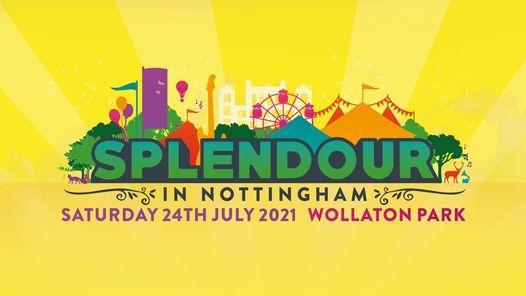 Splendour In Nottingham 2021, 24 July   Event in Beeston   AllEvents.in