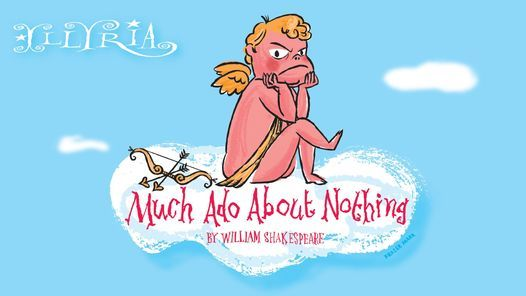 Illyria Outdoor Theatre: Much Ado About Nothing, 14 August   Event in Dumfries   AllEvents.in