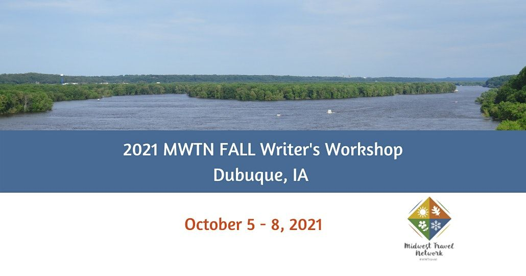 MWTN 2021 FALL Writer's Workshop - Dubuque, IA (October 5-8), 5 October | Event in Dubuque | AllEvents.in