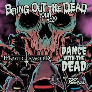 Magic Sword & Dance with the Dead at The Granada