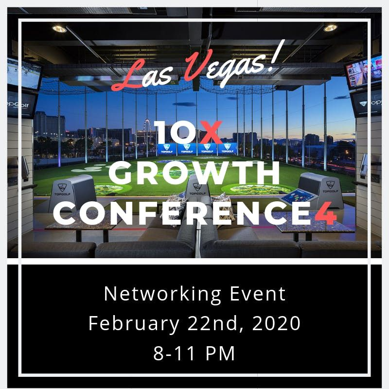 10X Growth Conference 4 Networking Event (After Party) at
