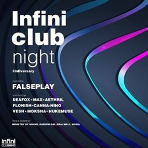 Infini Club Night- Ministry of Sound (Infiniversary Pre Party)