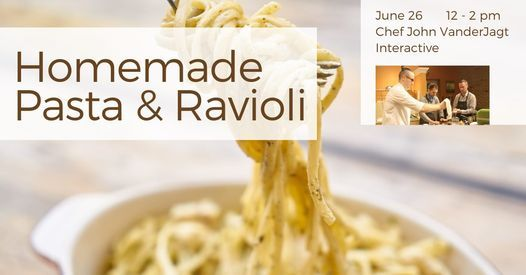 Homemade Pasta & Ravioli: Interactive Cooking Class, 26 June | Event in Holland | AllEvents.in