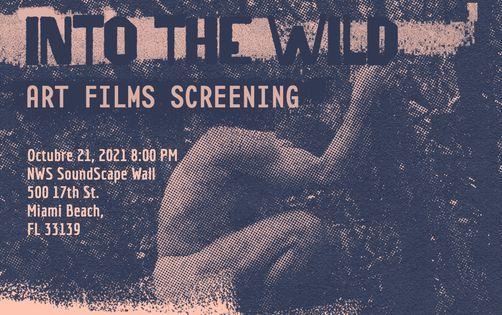 Art films screening | Into the Wild | Event in Miami Beach | AllEvents.in