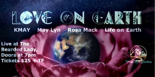 Love On Earth - Featuring Life on Earth, Rosa Mack, May Lyn and KMAY, 27 August   Event in West End   AllEvents.in