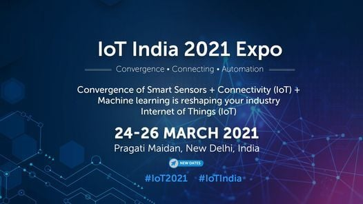 IoT India 2021 expo, 24 March   Event in New Delhi   AllEvents.in