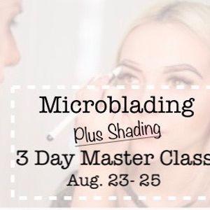 Microblading + Shading 3 day Master Class at Tinted Beauty
