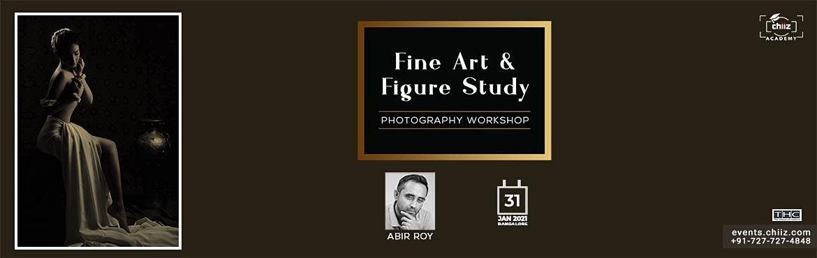 ABIR ROY : FINE ART PHOTOGRAPHY WORKSHOP BANGALORE, 31 January | Event in Bengaluru | AllEvents.in
