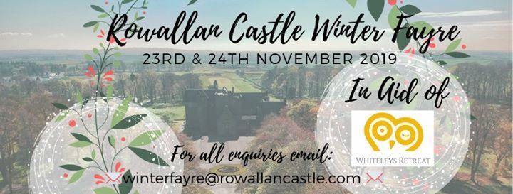 Rowallan Castle Winter Fayre in aid of Whiteleys Retreat