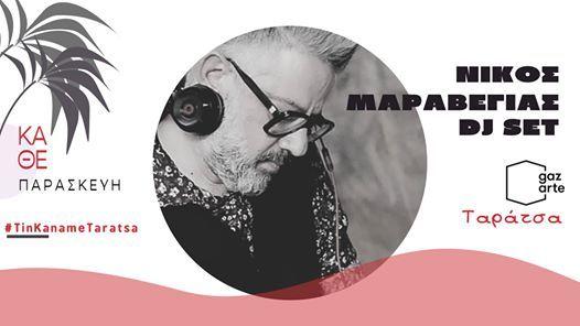 Nikos Maraveyas DJ Set  Gazarte