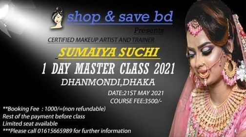 1Day Makeup Masterclass By SUMAIYA SUCHI, 21 May | Event in Dhaka | AllEvents.in