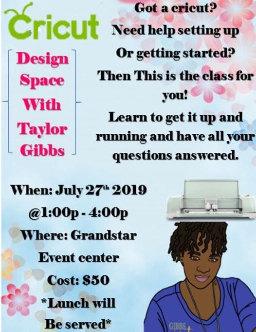 Cricut Design Space With Taylor at GrandStar Event Center, Germantown