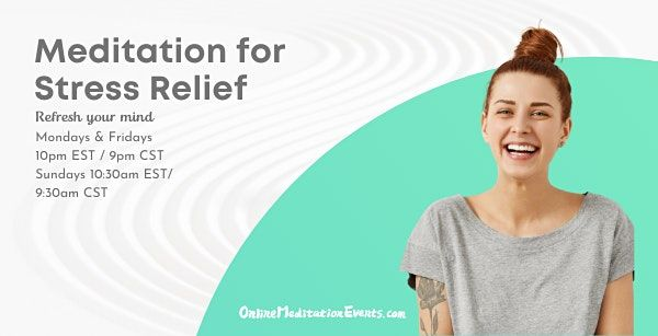 Meditation for Stress Relief (Free Online Meditation)   Online Event   AllEvents.in