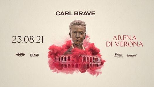 Carl Brave • Arena di Verona, 23 August | Event in Verona | AllEvents.in