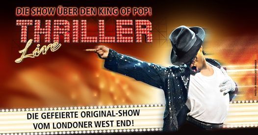 Thriller Live - Die Show über den King of Pop! I Chemnitz, 20 January | Event in Chemnitz | AllEvents.in