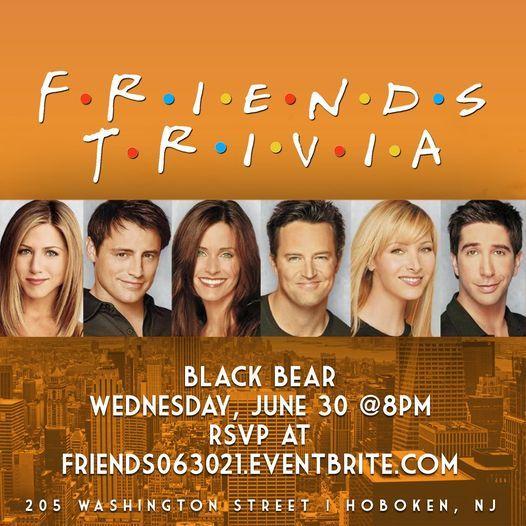Friends Trivia, 30 June   Event in Hoboken   AllEvents.in
