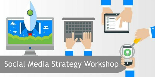How to create a Social Media Strategy Workshop, 30 October   Online Event   AllEvents.in