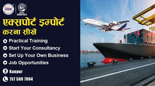 Start and Set up Your Own Import and Export Business - Kanpur