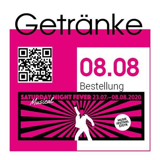 Getrnkeservice beim Musikfestival Steyr - Saturday Night Fever