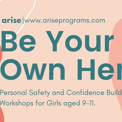 Be Your Own Hero Weekly Workshops for Girls age 9-11