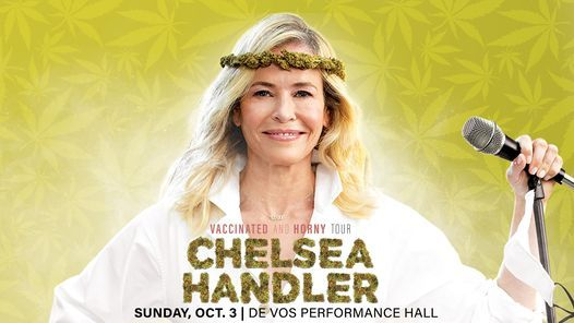 Chelsea Handler: Vaccinated and Horny Tour, 3 October   Event in Grand Rapids   AllEvents.in