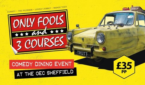 Only Fools and 3 Courses, 16 April | Event in Sheffield | AllEvents.in