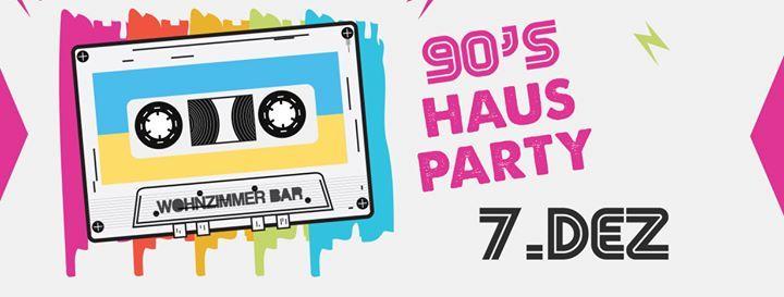 90s Hausparty im Wohnzimmer // DJ Repins at Wohnzimmer Bar ...